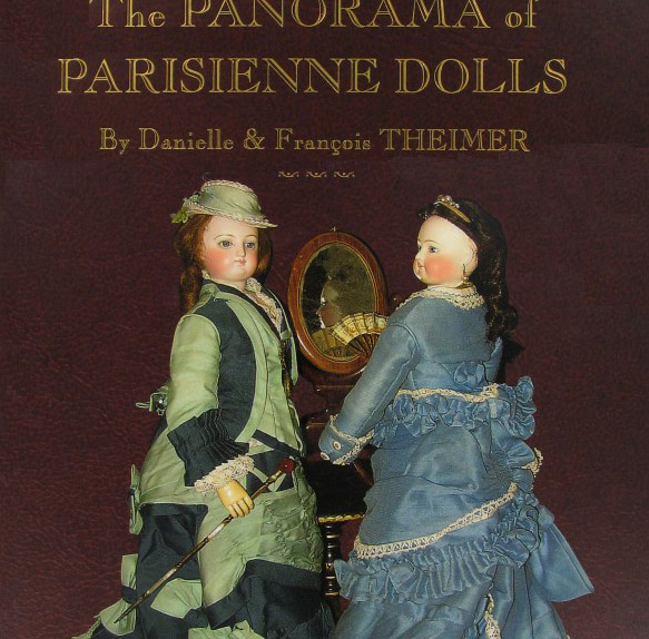 THE PANORAMA OF PARISIENNE DOLLS